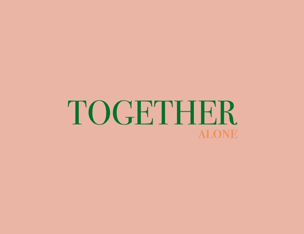 Tekst: Together Alone