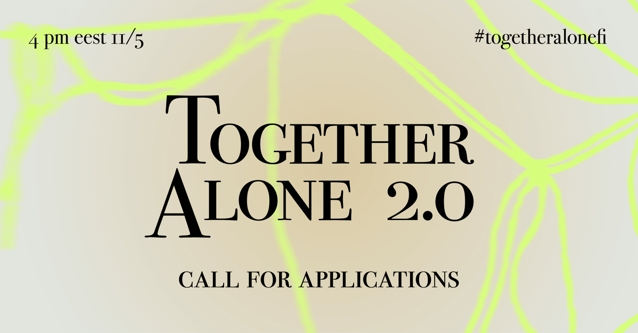 Together Alone Call for Applications